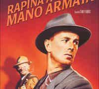 """Venerdì 18 Gennaio 2013 alle ore 21:30 """"Rapina a mano armata"""" (1956) di Stanley Kubrick"""