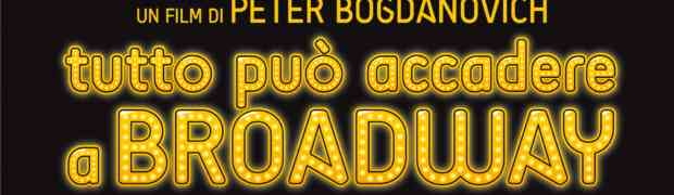 Venerdì 19 febbraio, in prima visione a Follonica, la nuova scoppiettante commedia di Peter Bogdanovich,